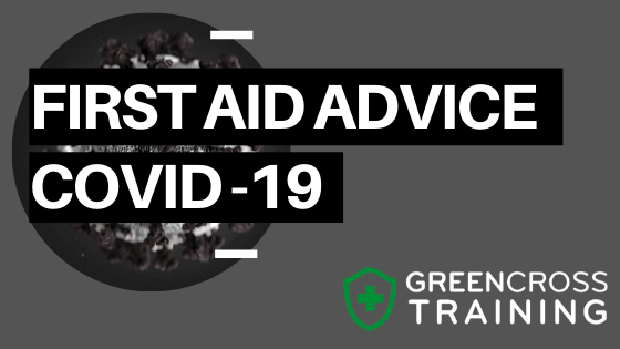 COVID 19 First Aider Advice